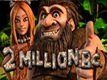 Азартная игра 2 Million B.C от компании Betsoft онлайн